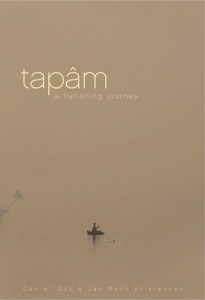 *DVD Tapam - A flyfishing journey